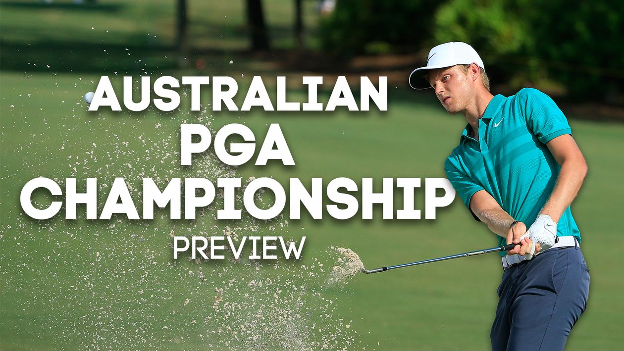 Australian Pga Championship Preview And Tips From Ben