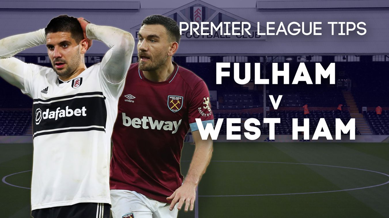 Fulham v West Ham United betting preview: Tips, prediction ...