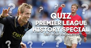 QUIZ: History of the Prem PART TWO