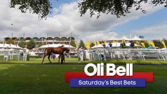 Oli Bell picks out his strongest fancies this weekend