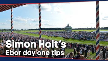 Simon Holt's best bets for the opening day of York's Ebor Festival