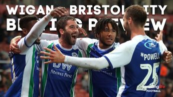 Our best bets for Wigan v Bristol City