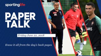 Friday's Paper Talk includes Maurizio Sarri, Dusan Tadic and Cristiano Ronaldo