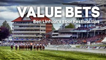 Ben Linfoot's latest Value Bets for the Ebor Festival