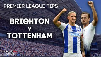 Sporting Life's Brighton v Spurs betting tips