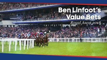 Check out Ben Linfoot's Value Bets for the action at Royal Ascot