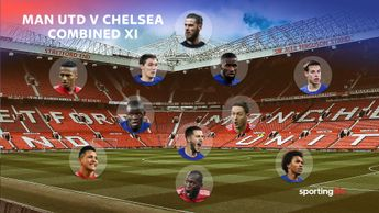 Our combined XI ahead of Manchester United's clash with Chelsea. Decent, eh?