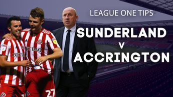 Our best bets for Sunderland v Accrington