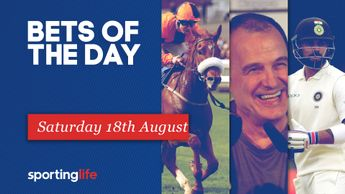 All our best sports tips for Saturday 18th August in one place
