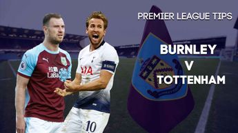 Sporting Life's Premier League preview for Burnley v Tottenham
