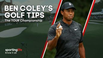 Check out all of Ben Coley's tips for the TOUR Championship