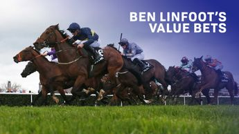Check out Ben Linfoot's Value Bets for Saturday's racing