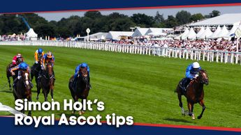 Simon Holt has selected his best bets for the action at Royal Ascot