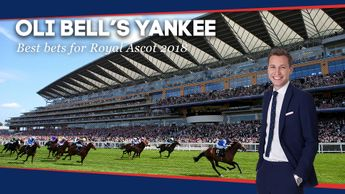 Oli Bell has a Yankee for today's action at Royal Ascot