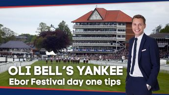 Check out Oli Bell's Yankee for the opening day of York's Ebor Festival