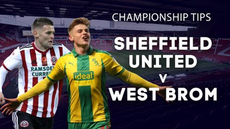 Our best bets for Sheffield United v West Brom