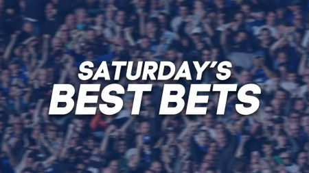 Saturday's best bets