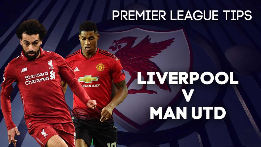 Liverpool v Manchester United betting preview: Free tips ...