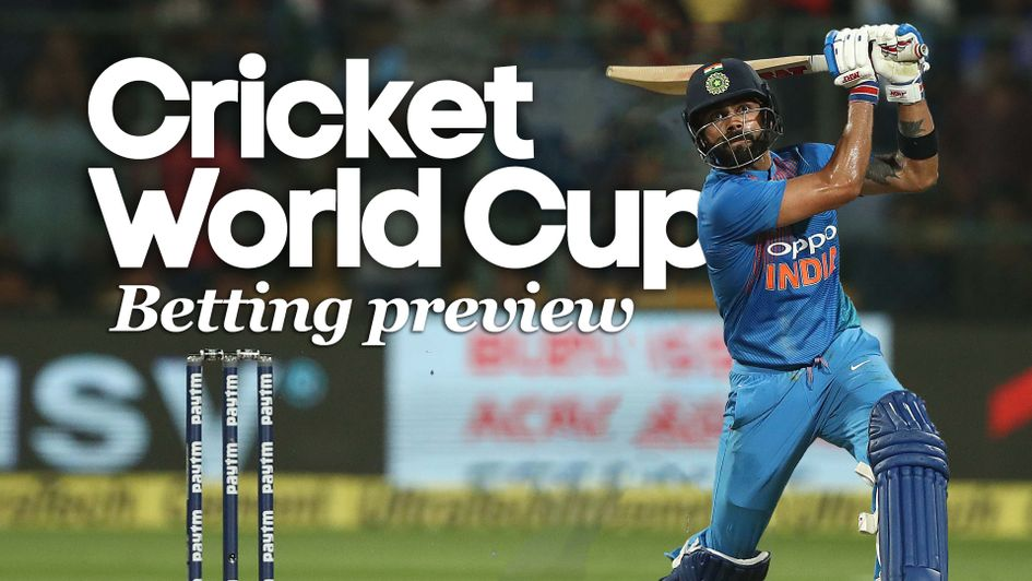 2019 Cricket World Cup Betting Preview