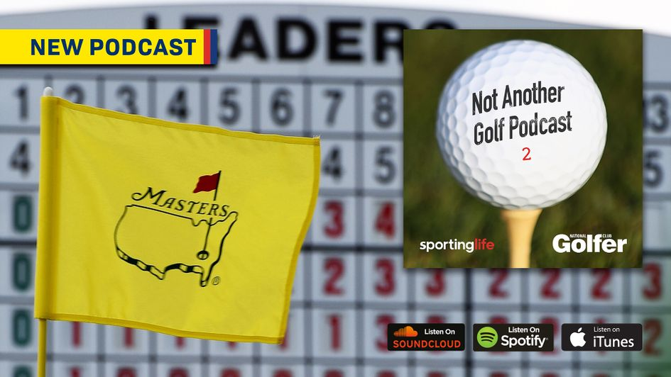 Episode two of Not Another Golf Podcast is a Masters special