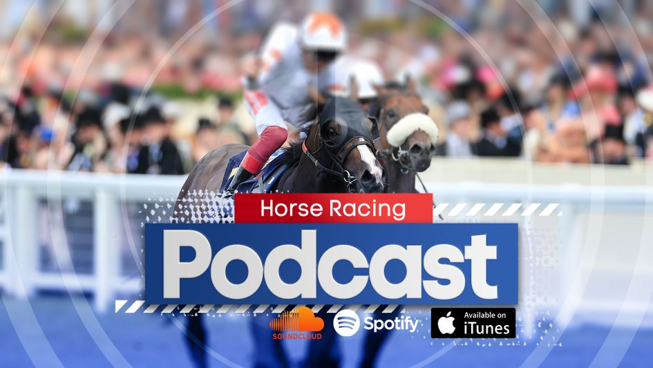 Sporting Life Racing Podcast: Betfair Sprint Cup - Horse