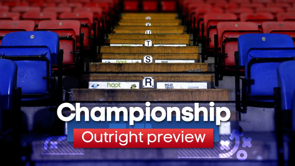 Sky Bet Championship: Outright preview, tips and best bets
