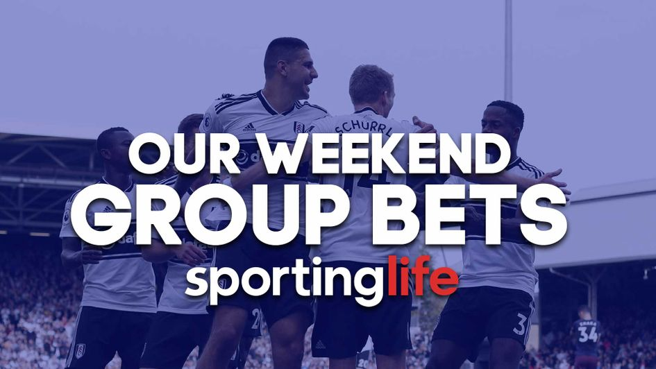 Check out our Group Bets for the weekend's football