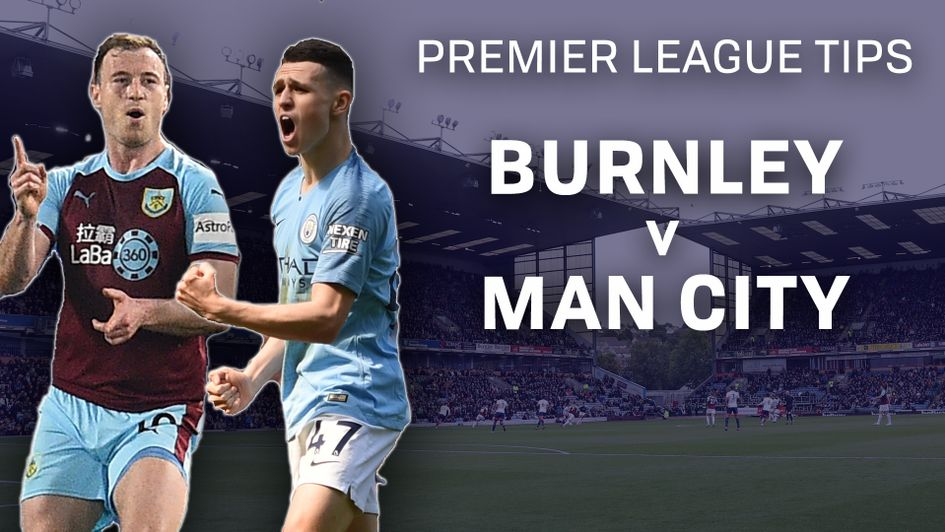 Burnley v Manchester City betting preview: Free Premier League tips