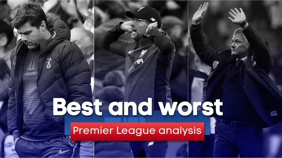 Premier League best and worst: Mauricio Pochettino, Jurgen Klopp's Liverpool and Ole Gunnar Solskjaer all feature