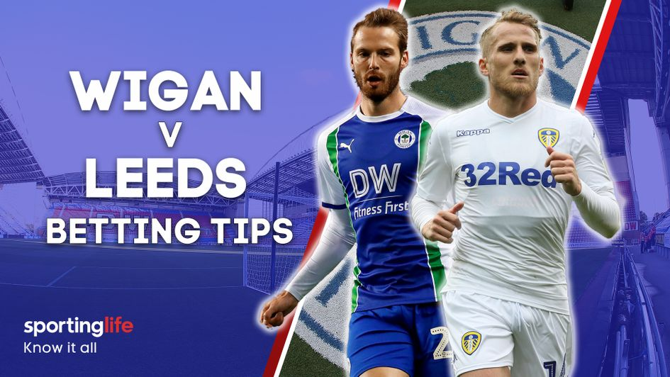 Our best bets for Wigan v Leeds