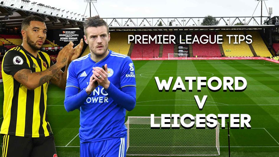 Watford v Leicester betting preview: Free Premier League tips