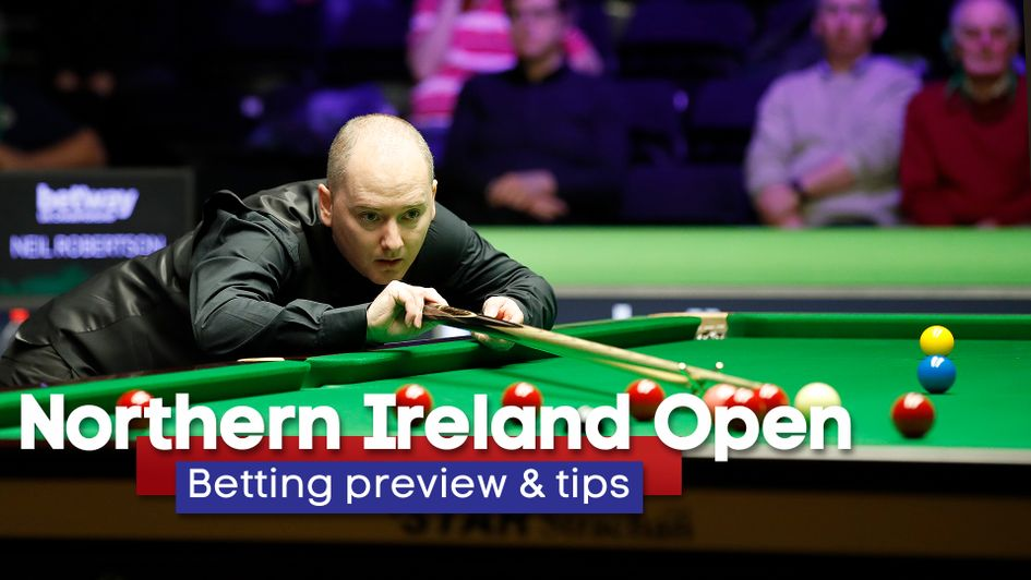 Northern Ireland Open Snooker: Free betting tips and outright preview