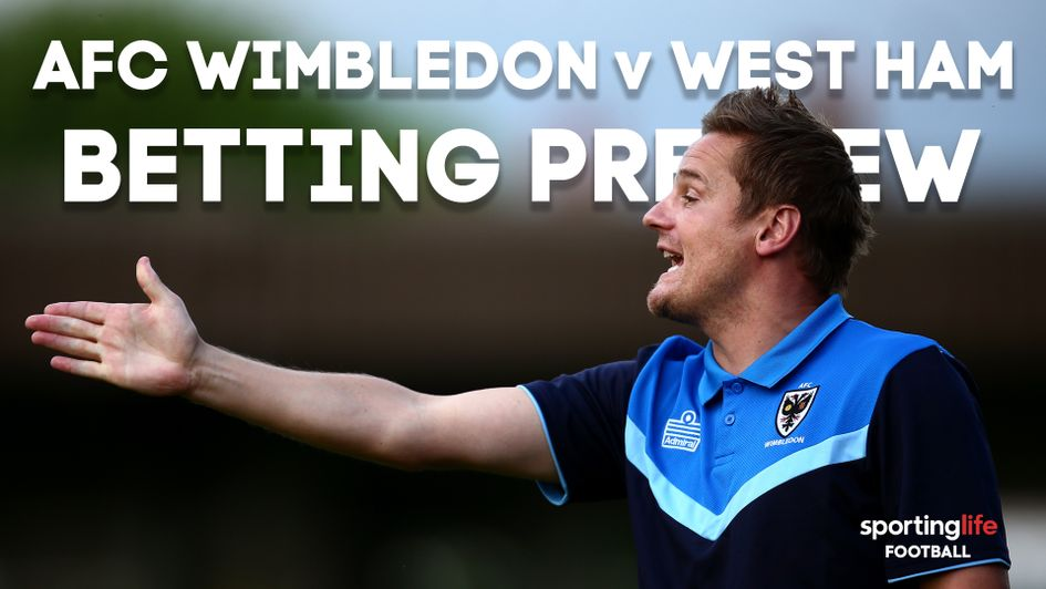 Our best bets for AFC Wimbledon v West Ham