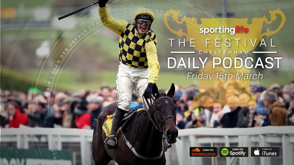 Cheltenham Festival tips: Sporting Life Friday Podcast