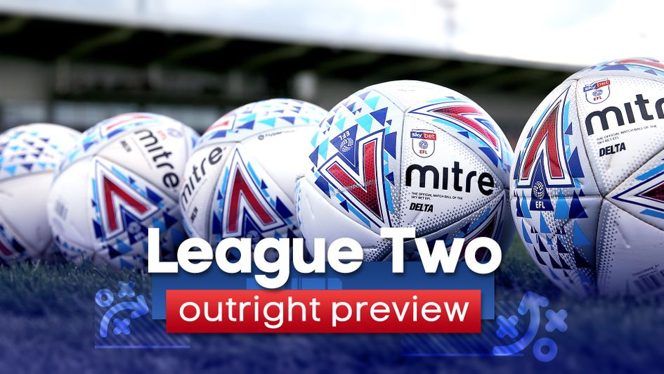 Sky Bet League Two: Outright preview, tips and best bets for