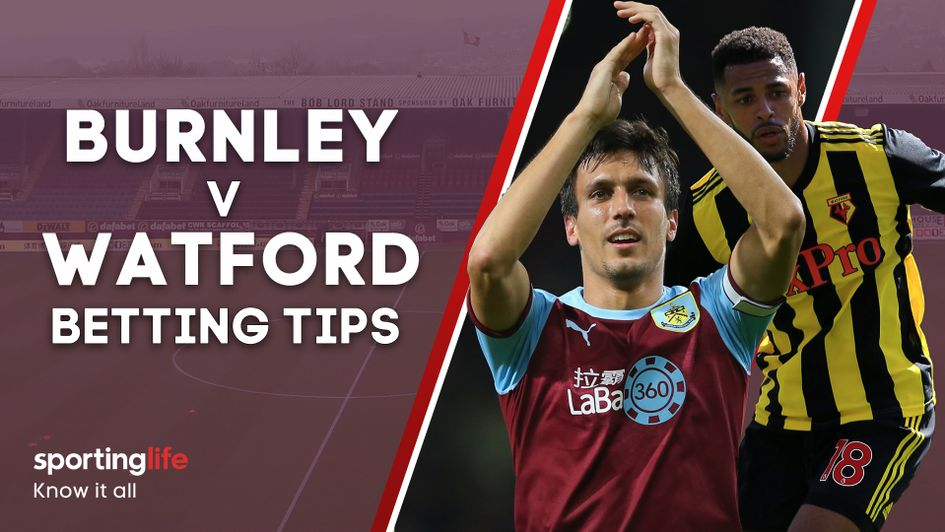 Burnley v Watford: Sporting Life's Premier League tips