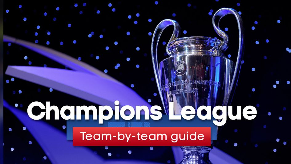 Our team profiles for the 2019/20 Champions League campaign