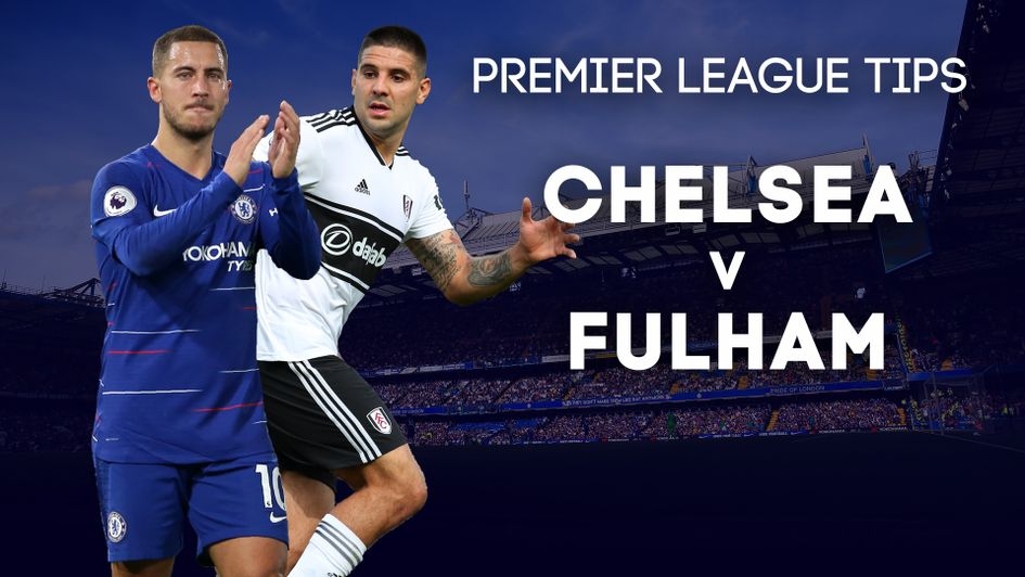 Our best bets for Chelsea v Fulham