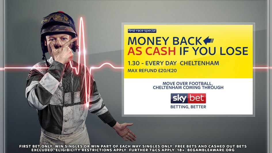 Sky Bet's Cheltenham Festival offer - Money back as cash if you lose in the first race everyday