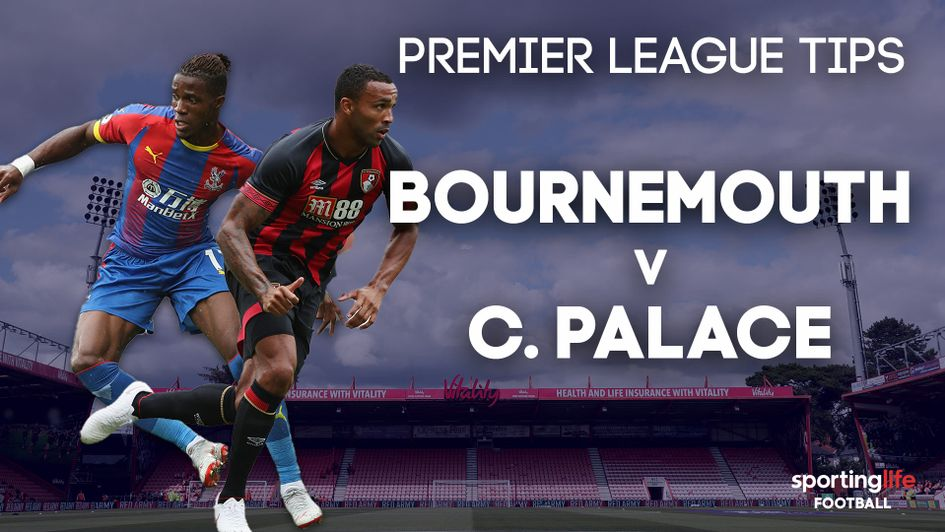 Our best bets for Bournemouth v Crystal Palace
