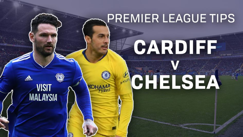 Cardiff City v Chelsea betting preview: Free Premier League tips