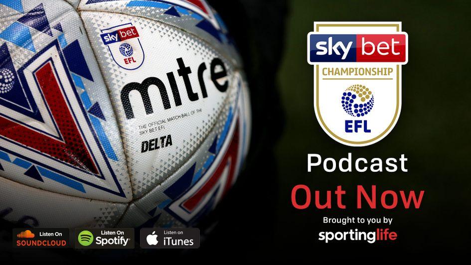 Sporting Life's Sky Bet EFL Championship Podcast: McClaren