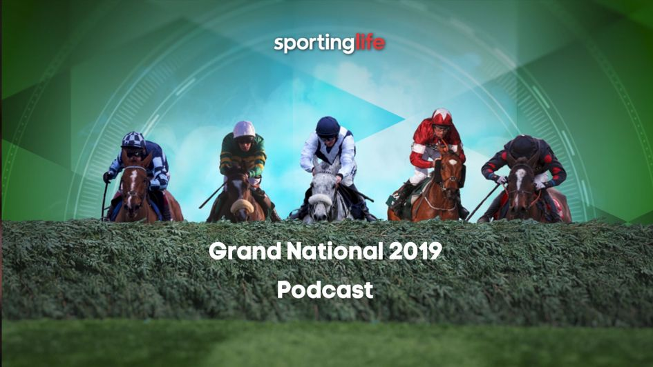 Listen to our special podcast, as we preview the 2019 Grand National
