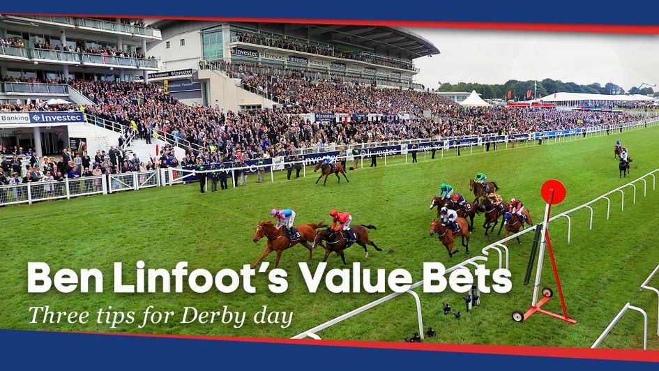 Scroll down for Ben Linfoot's three best bets for Derby day