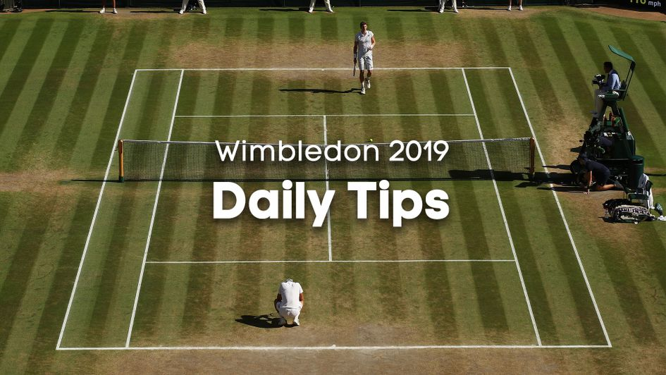 Check out all of today's tips for Wimbledon