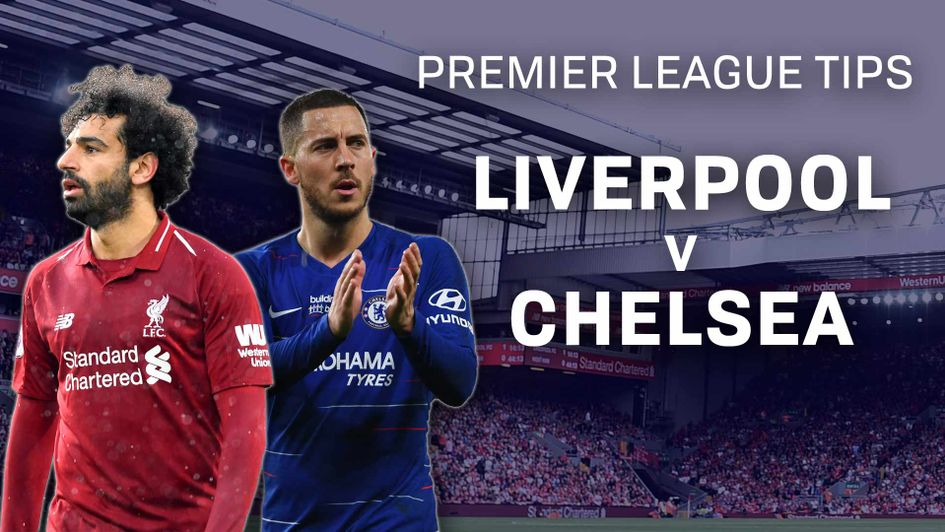 Liverpool v Chelsea betting preview: Prediction, best bets